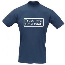 Pilot-T-Shirt TRUST ME I'M...